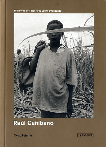 book of raul canibano cuban photographer